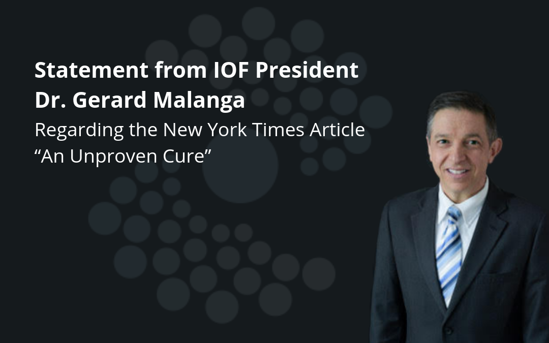 "Statement from IOF President on the New York Times Article ""An Unproven Cure"""