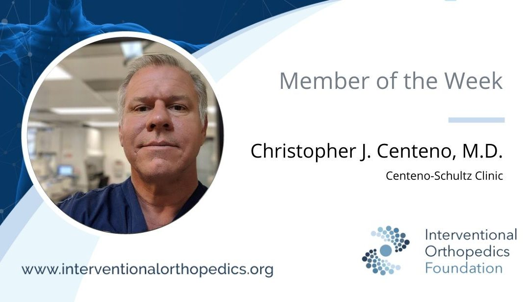 IOF Member of the Week: Dr. Christopher J. Centeno