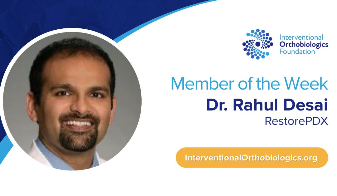 IOF Member of the Week: Dr. Rahul Desai