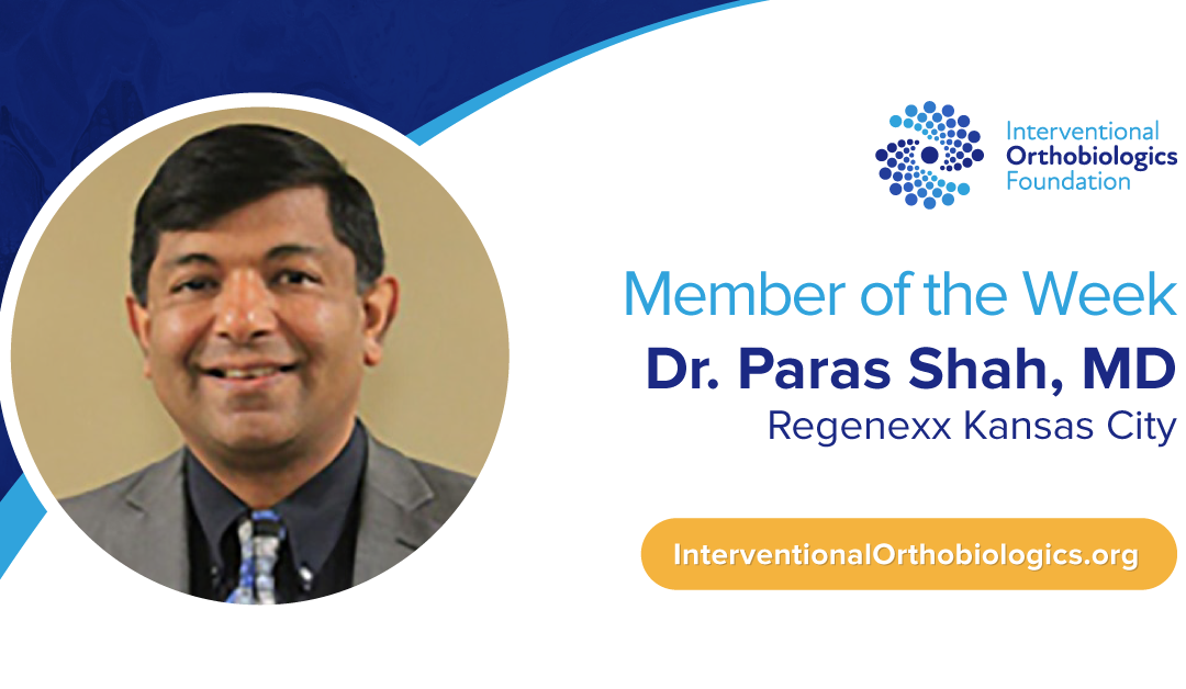 IOF Member of the Week: Dr. Paras Shah